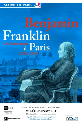 Musée Carnavalet, 2008 exhibit about Ben Franklin in Paris